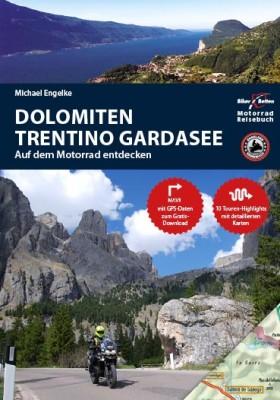 Motorrad Reiseführer Dolomiten, Trentino, Gardasee