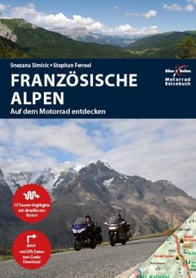 Motorrad Reiseführer Französische Alpen