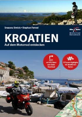 Motorrad Reiseführer Kroatien