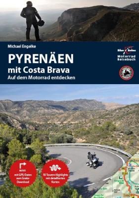 Motorrad Reiseführer Pyrenäen und Costa Brava